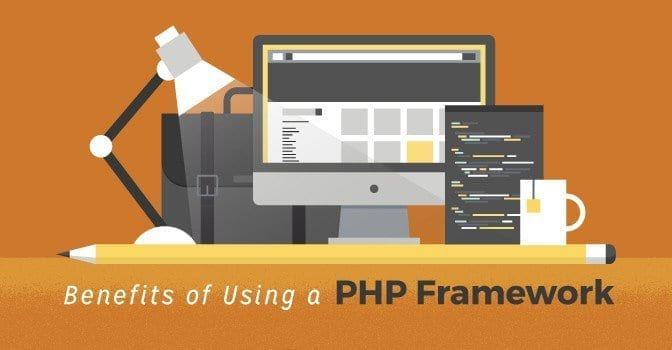 Benefits of Using a PHP Framework