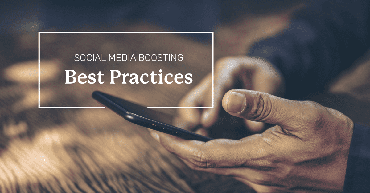 Social Media Boosting Best Practices