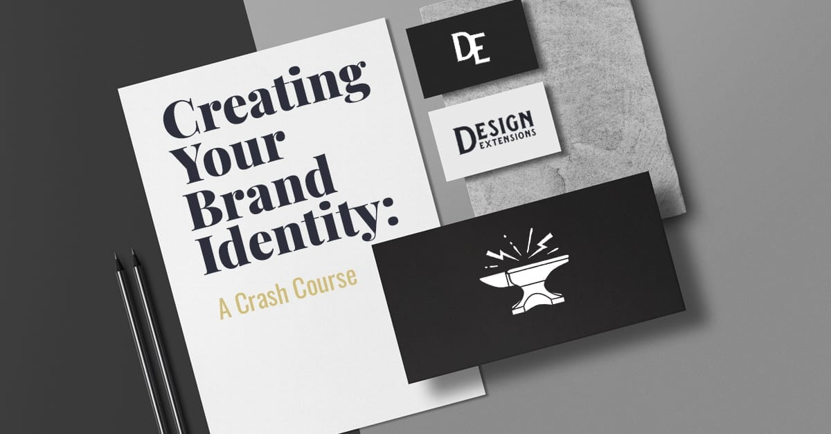 Title: Creating Your Brand Identity, A Crash Course